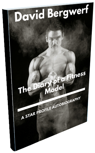 The Diary of a Fitness Model - A Star Profile Autobiography